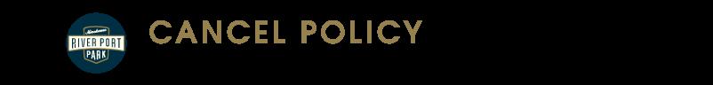 CANCEL POLICY キャンセル・ポリシー