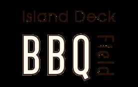 Island deck BBQ field